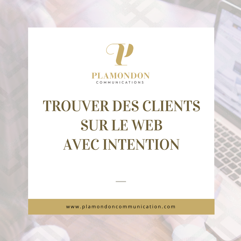 Trouver des clients sur le web avec l'intention