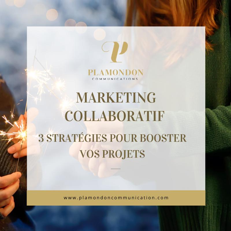 Marketing collaboratif : trois stratégies pour booster vos projets